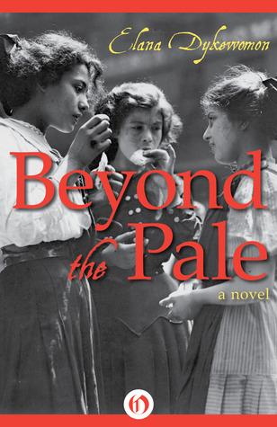 Beyond the Pale, by Elana Dykewomon (ebook 2013)   Books ...